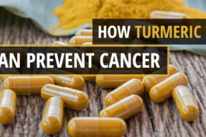 How Turmeric Can Prevent Cancer